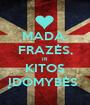 MADA, FRAZĖS, IR KITOS ĮDOMYBĖS  - Personalised Poster A1 size