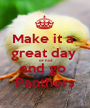 Make it a  great day   or not and go  Panthers - Personalised Poster A1 size