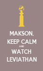 MAKSON, KEEP CALM AND WATCH LEVIATHAN - Personalised Poster A1 size
