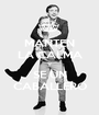 MANTEN LA CALMA Y SE UN CABALLERO - Personalised Poster A1 size