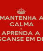 MANTENHA A CALMA E APRENDA A  DESCANSE EM DEUS - Personalised Poster A1 size