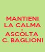 MANTIENI LA CALMA E ASCOLTA  C. BAGLIONI - Personalised Poster A1 size