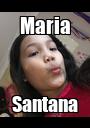 Maria Santana - Personalised Poster A1 size