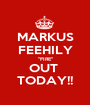 """MARKUS FEEHILY """"FIRE"""" OUT  TODAY!! - Personalised Poster A1 size"""