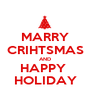 MARRY CRIHTSMAS AND HAPPY  HOLIDAY - Personalised Poster A1 size