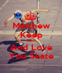 Matthew Keep Calm And Love You Skate - Personalised Poster A1 size
