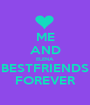 ME AND ELENA BESTFRIENDS FOREVER - Personalised Poster A1 size