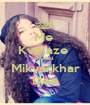Me  Kvelaze  Metad Mikvarkhar Dee - Personalised Poster A1 size