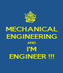 MECHANICAL ENGINEERING AND I'M ENGINEER !!! - Personalised Poster A1 size