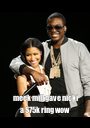 meek mill gave nicki a $75k ring wow - Personalised Poster A1 size