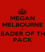 MEGAN MELBOURNE 4 LEADER OF THE PACK - Personalised Poster A1 size