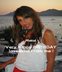 Meital Very Happy BIRTHDAY love&kiss From me ! - Personalised Poster A1 size