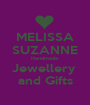 MELISSA SUZANNE Handmade Jewellery  and Gifts - Personalised Poster A1 size