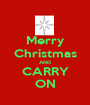 Merry Christmas AND CARRY ON - Personalised Poster A1 size