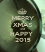 MERRY XMAS and HAPPY  2015 - Personalised Poster A1 size