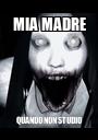 MIA MADRE QUANDO NON STUDIO - Personalised Poster A1 size