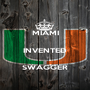 MIAMI  INVENTED  SWAGGER - Personalised Poster A1 size