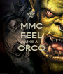 MMC FEEL LIKE A ORCO  - Personalised Poster A1 size