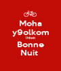 Moha y9olkom lhbab Bonne Nuit  - Personalised Poster A1 size