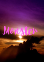Monster  - Personalised Poster A1 size