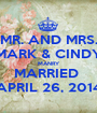 MR. AND MRS. MARK & CINDY MANRY MARRIED  APRIL 26, 2014 - Personalised Poster A1 size