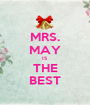 MRS. MAY IS THE BEST - Personalised Poster A1 size