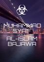MUHAMMAD SYAIF IZZUL AL-ISLAM BAJAWA - Personalised Poster A1 size