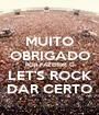 MUITO OBRIGADO POR FAZEREM O LET'S ROCK DAR CERTO - Personalised Poster A1 size