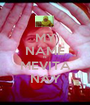MY NAME IS MEVITA NAY - Personalised Poster A1 size