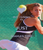MY TENNIS IS JUST MAMA'S TIME  - Personalised Poster A1 size