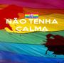 NÃO TENHA CALMA    - Personalised Poster A1 size