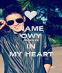 NAME OWY ALWAYS IN MY HEART - Personalised Poster A1 size