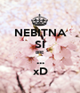 NEBITNA SI BRE ... xD - Personalised Poster A1 size