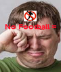 No Football =     - Personalised Poster A1 size