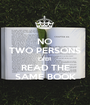NO TWO PERSONS EVER READ THE SAME BOOK - Personalised Poster A1 size