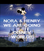 NORA & HENRY WE ARE GOING to DISNEY WORLD!!! - Personalised Poster A1 size