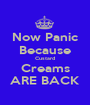 Now Panic Because Custard Creams ARE BACK - Personalised Poster A1 size