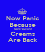 Now Panic Because Giant Custard Creams Are Back - Personalised Poster A1 size