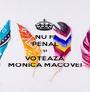 NU FI PENAL ȘI VOTEAZĂ MONICA MACOVEI - Personalised Poster A1 size