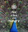 nur clas AND hungry  - Personalised Poster A1 size