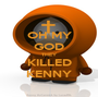 OH MY GOD THEY KILLED KENNY - Personalised Poster A1 size