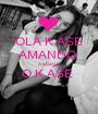 OLA K ASE AMANDO  A MARIA O K ASE   - Personalised Poster A1 size