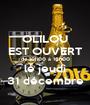 OLILOU EST OUVERT de 10h00 à 16h00 le jeudi 31 décembre - Personalised Poster A1 size