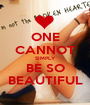 ONE CANNOT SIMPLY BE SO BEAUTIFUL - Personalised Poster A1 size