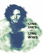 ONE                     DIES                                    OR                     ONE                     WINS - Personalised Poster A1 size