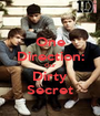 One Direction: Our Dirty Secret - Personalised Poster A1 size