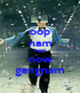 oop nam faggit now gangnam - Personalised Poster A1 size