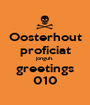 Oosterhout proficiat jonguh. greetings 010 - Personalised Poster A1 size