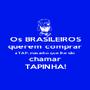 Os BRASILEIROS querem comprar a TAP, mas acho que lhe vão chamar TAPINHA! - Personalised Poster A1 size