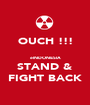 OUCH !!!  eINDONESIA STAND & FIGHT BACK - Personalised Poster A1 size